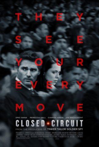 Behálózva (Closed Circuit) 2013 poszter