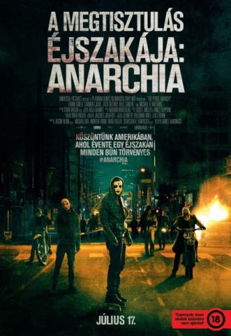 A megtisztulás éjszakája Anarchia (The Purge Anarchy) 2014-poszter
