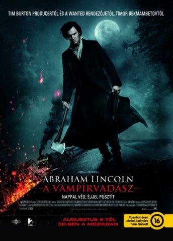 Abraham Lincoln, a vámpírvadász (Abraham Lincoln: Vampire Hunter) 2012 poszter