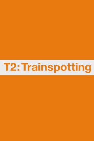 T2 Trainspotting poszter